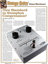 13) Vintage Guitar Magazine New Standard in Stompbox Compression – The Effectrode PC-2A Vol 25, No. 3, January 2010